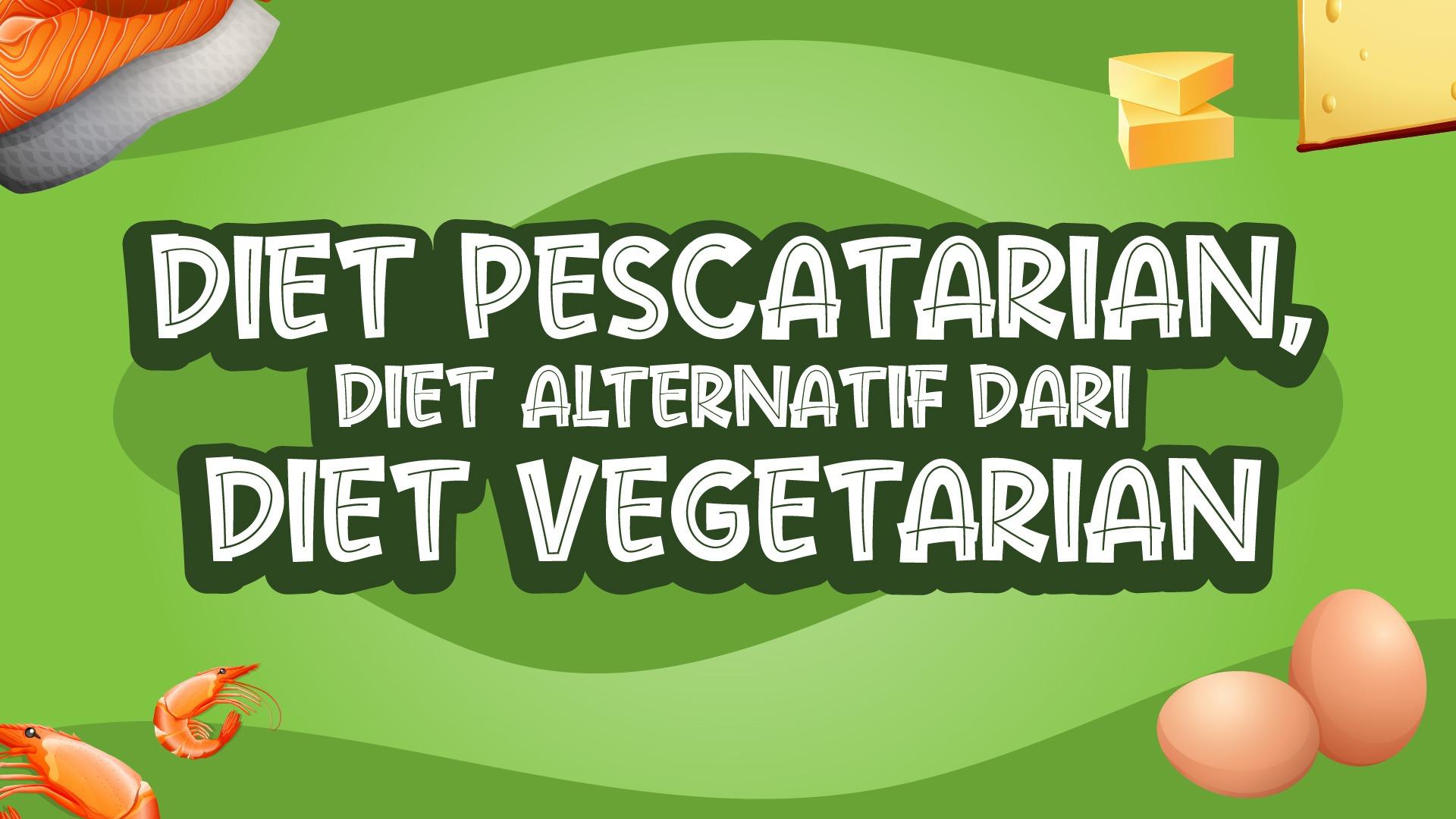 Diet Pescatarian